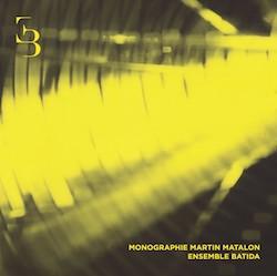 Monographie Martin Matalon
